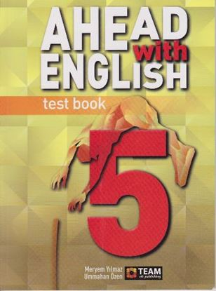 TEAM 5.SINIF AHEAD WITH ENGLISH TEST BOOK