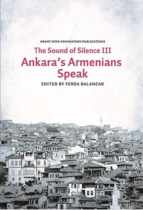 Ankaras Armenians Speak